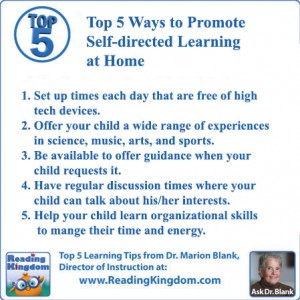 Ask Dr. Blank: What are the top 5 ways to promote self-directed learning in the home?