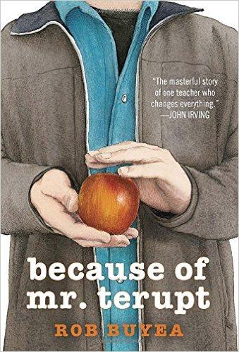 Because of Mr. Terupt by Rob Buyea (2011, Paperback)