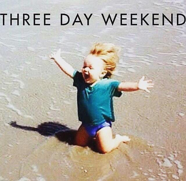 Funny Meme Day Off : Three day weekend reading kingdom